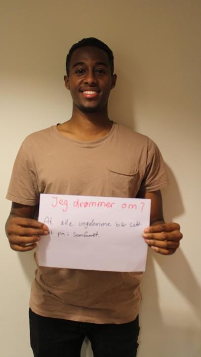 Jeg drømmer om at alle ungdommer blir sett for det positive de kan bidra med i samfunnet som ressurser.